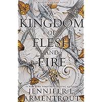 A Kingdom of Flesh and Fire: A Blood and Ash Novel (Blood An…