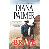 Wyoming Brave: A Contemporary Western Romance: 6