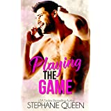 Playing the Game: An Enemies to Lovers Sports Romance