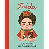 Frida Kahlo (My First Little People Big Dreams): My First Frida Kahlo: 2