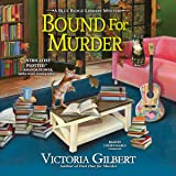 Bound for Murder: A Blue Ridge Library Mystery (The Blue Ridge Library Mysteries Series)