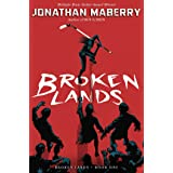 Broken Lands (Volume 1)