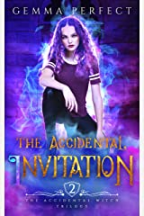 The Accidental Invitation (The Accidental Witch Trilogy Book 2) Kindle Edition