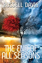The End of All Seasons Paperback