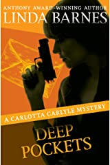 Deep Pockets (The Carlotta Carlyle Mysteries Book 10) Kindle Edition