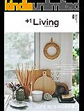 +1Living 105 LIFE INTERIORの家。 別冊PLUS1 LIVING