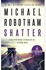 Shatter: Joe O'Loughlin Book 3 (Joseph O'Loughlin) Kindle Edition