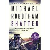 Shatter: Joe O'Loughlin Book 3 (Joseph O'Loughlin)