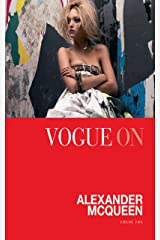 Vogue on Alexander McQueen (Vogue on Designers) Kindle Edition