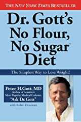 Dr. Gott's No Flour, No Sugar(TM) Diet Kindle Edition