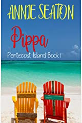 Pippa (Pentecost Island Book 1) Kindle Edition