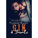 Gin & Jewels: A Slow Burn Suspense Romance (Saddles & Racks Book 5)