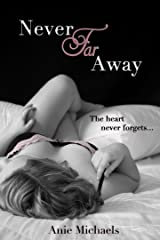 Never Far Away (The Never Series Book 2) Kindle Edition