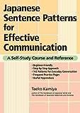 Japanese Sentence Patterns for Effective Communication: A Se…