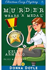 Murder Wears a Medal (A Kelly Armello Mystery Book 4) Kindle Edition