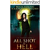 All Shot to Hell: A Demon Romance (Sin Demons Book 3)
