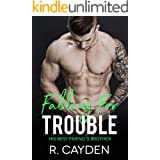 Falling for Trouble (His Best Friend's Brother Book 5)