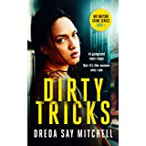 Dirty Tricks: A gripping thriller filled with shocking twists (Big Mo Series Book 1) (Big Mo Suspense Series)