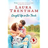 Caught Up in the Touch (Sweet Home Alabama Book 2)