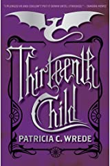 Thirteenth Child (Frontier Magic Book 1) Kindle Edition