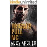 Dreamer (Trigger Pull MC Book 2)