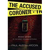 The Accused Coroner (Fenway Stevenson Mysteries Book 7)