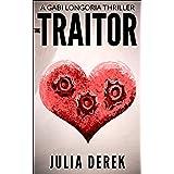 The Traitor (A Gabi Longoria Thriller Book 3)