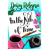 In the Nib of Time (Hand Lettering Mystery Series Book 2)