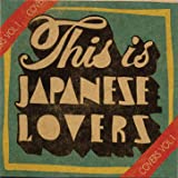 This Is Japanese Lovers Cover Vol. 1