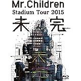 Mr.Children Stadium Tour 2015 未完 [Blu-ray]