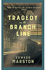 Tragedy on the Branch Line: The bestselling Victorian mystery series (Railway Detective series Book 19) Kindle Edition