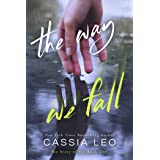 The Way We Fall: A Second-Chance Romance (The Story of Us Book 1)