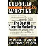 The Best of Guerrilla Marketing: Guerrilla Marketing Remix