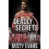 Deadly Secrets: SCVC Taskforce Series, Book 7 (A SCVC Taskforce Romantic Suspense)