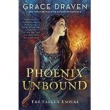 Phoenix Unbound (The Fallen Empire Book 1)