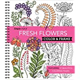 Color & Frame - Fresh Flowers (Adult Coloring Book)