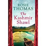 The Kashmir Shawl: a sweeping, epic historical WW2 romance novel from the bestselling author of Iris and Ruby