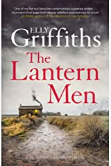 The Lantern Men: Dr Ruth Galloway Mysteries 12 (The Dr Ruth Galloway Mysteries) Kindle Edition