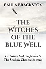 The Witches of the Blue Well: Thoughts on Writing The Winter Witch Kindle Edition