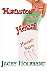 Mistletoe with Holly: Taboo First-Time Step Erotica (Holiday Firsts Book 3) Kindle Edition