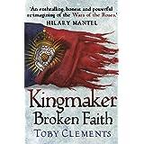 Kingmaker: Broken Faith: (Book 2)