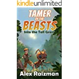 Into the Tall Grass: A Monster Tamer Gamelit Adventure (Tamer of the Beasts Book 1)