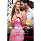 Bought Bride for the Argentinian (The Legendary Argentinian Billionaires Book 1)