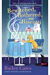 Bewitched, Bothered, and Biscotti: A Magical Bakery Mystery Kindle Edition