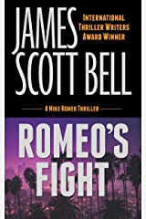 Romeo's Fight (Mike Romeo Thrillers Book 4) Kindle Edition