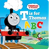 Thomas & Friends: T is for Thomas ABC: T is for Thomas