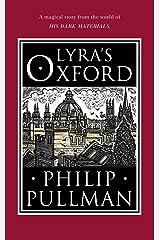 Lyra's Oxford (His Dark Materials Book 4) Kindle Edition