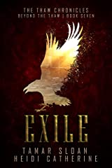 Exile: Beyond the Thaw (The Thaw Chronicles Book 7) Kindle Edition