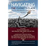 Navigating the Clickety-Clack: How to Live a Peace-Filled Life in a Seemingly Toxic World, Volume 2