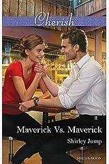 Maverick Vs. Maverick (Montana Mavericks: The Baby Bonanza Book 4) Kindle Edition